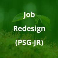 Job Redesign (PSG-JR)